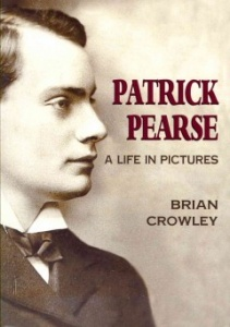 patrick pearse - a life in pictures